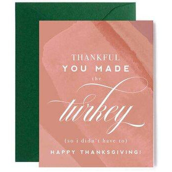 forest green envelope, deep blush card, caption thankful you made the turkey so I didn't have to