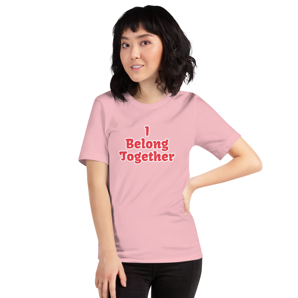 I Belong Together T-Shirt