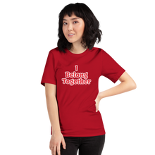 Load image into Gallery viewer, I Belong Together T-Shirt