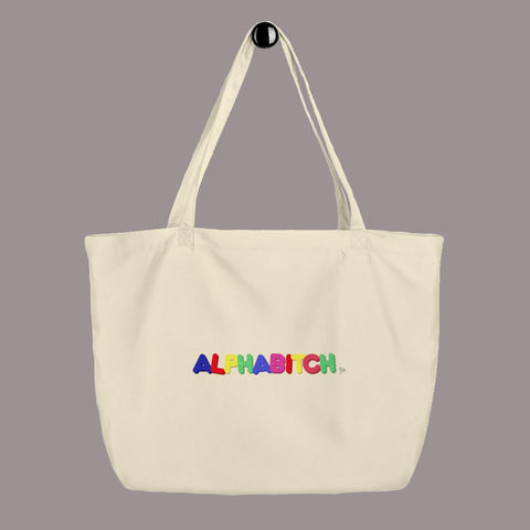 Alphabitch Large Tote