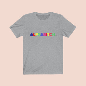Alphabitch Tee