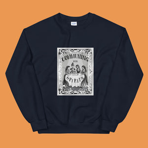 Communing With Spirits Crewneck Sweatshirt