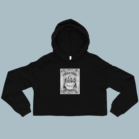 Communing With Spirits Crop Hoodie