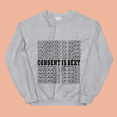 Consent is Sexy Crewneck Sweatshirt