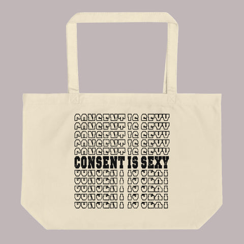 Consent is Sexy Large Tote