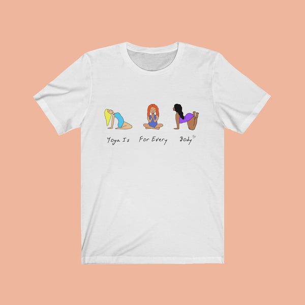 Yoga is for Every Body Tee