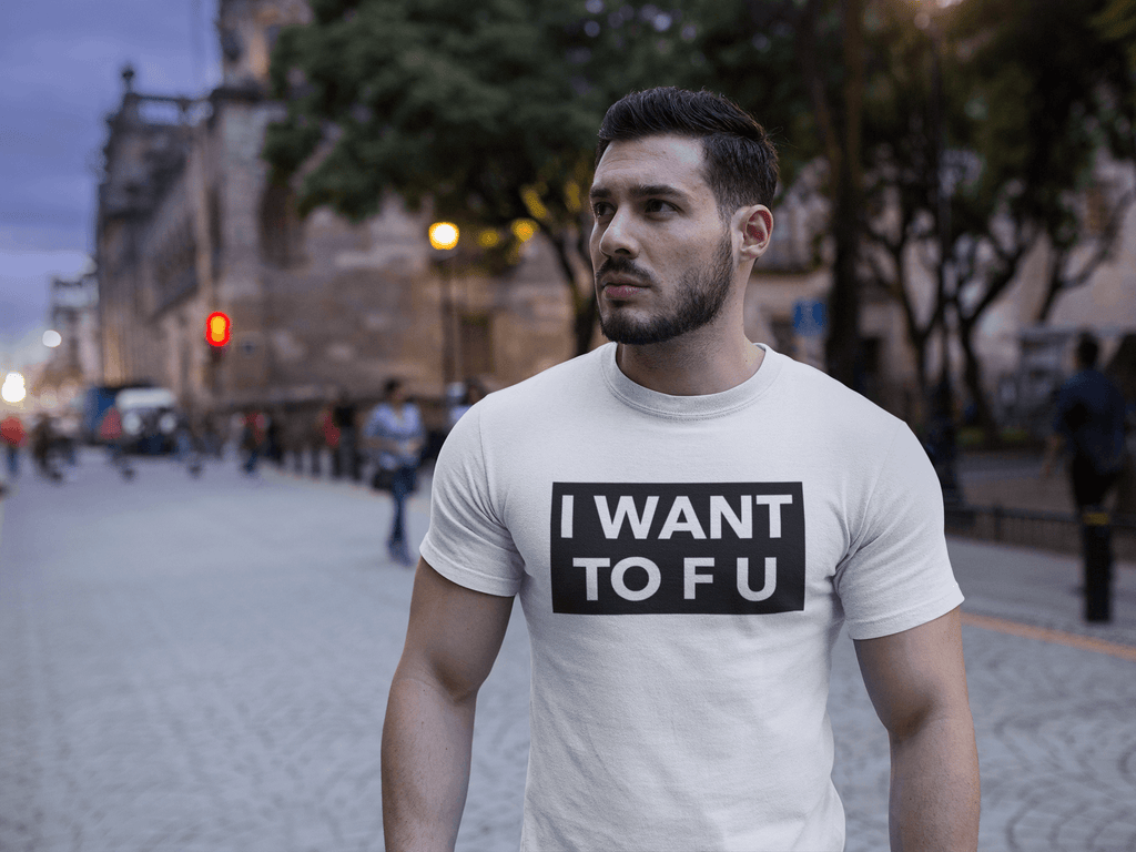 """I Want To F U"" Funny Vegan T-Shirt"