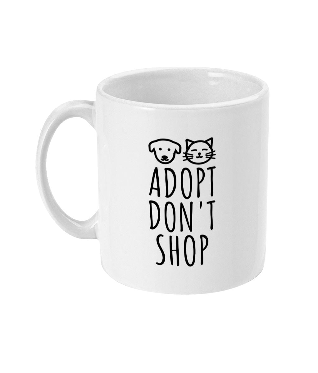 """Adopt, Don't Shop"" 11oz Vegan Mug Suggested Products Vegan Original Ceramic White"