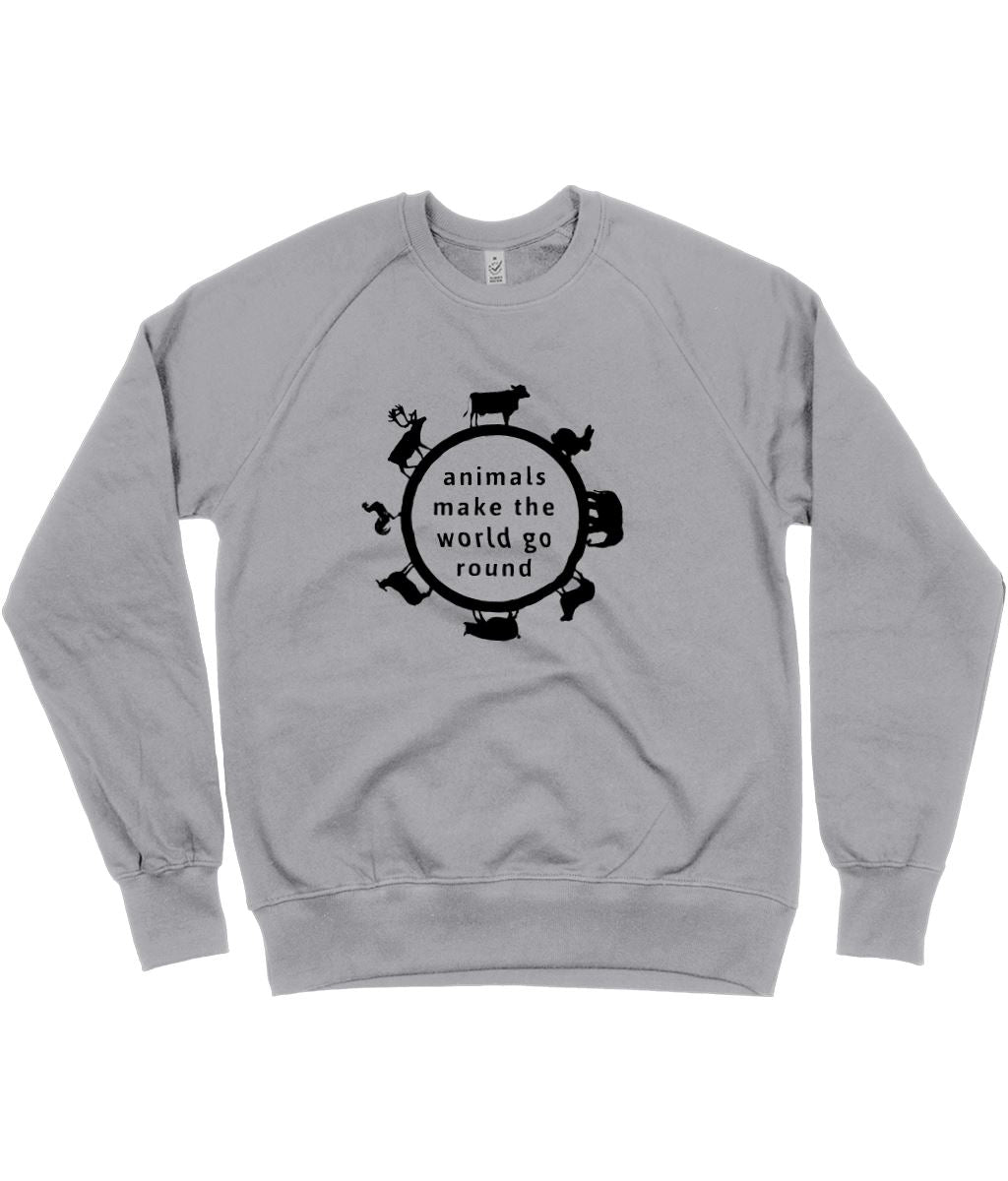 """Animals Make The World Go Round"" Vegan Sweatshirt - 100% Organic Cotton (Unisex) Clothing Vegan Original Light Heather Small"