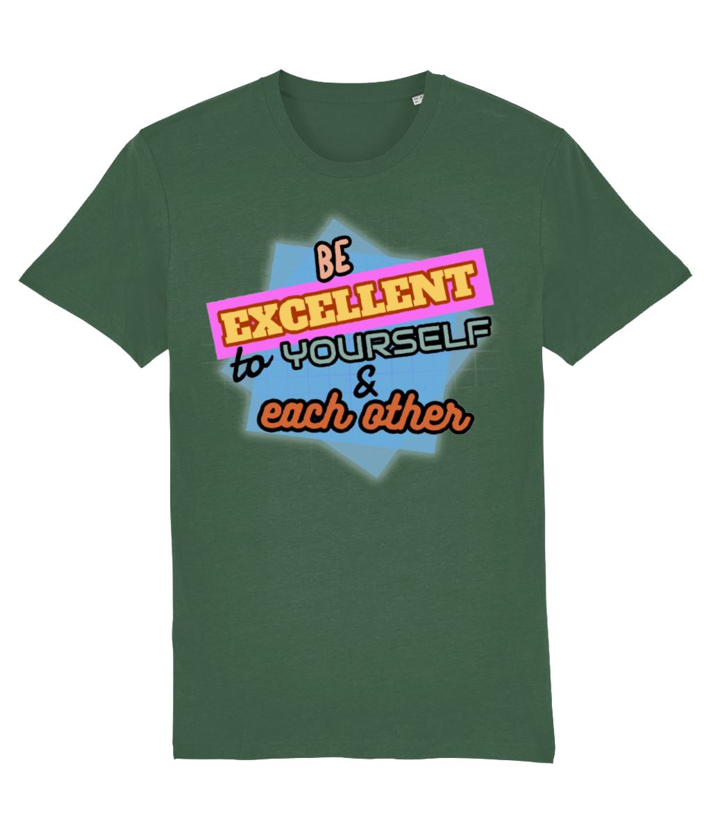 """Be Excellent To Yourself & Each Other"" Those Vegan Guys T-Shirt (Unisex) Clothing Vegan Original Bottle Green X-Small"