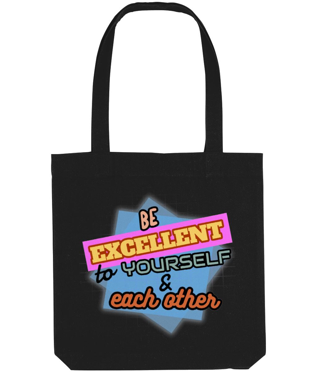 """Be Excellent to Yourself & Each Other"" - Those Vegan Guys Tote Bag Clothing Vegan Original Black"