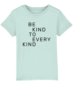 """Be Kind To Every Kind"" Children's Vegan T-Shirt (Unisex) Clothing Vegan Original Caribbean Blue 3-4 years"