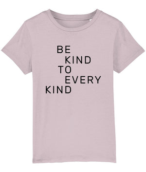"""Be Kind To Every Kind"" Children's Vegan T-Shirt (Unisex) Clothing Vegan Original Cotton Pink 3-4 years"