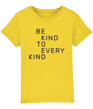 """Be Kind To Every Kind"" Children's Vegan T-Shirt (Unisex) Clothing Vegan Original Golden Yellow 3-4 years"