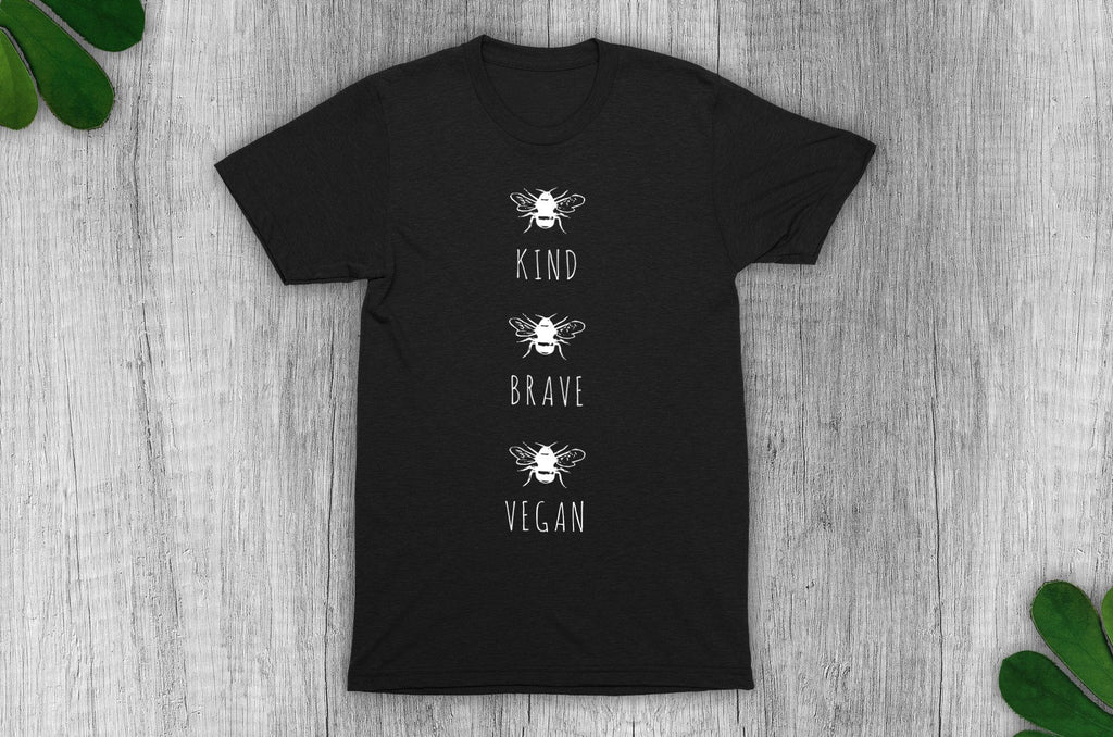 """Bee Kind, Bee Brave, Bee Vegan"" T-Shirt - 100% Organic Cotton (Unisex) Clothing Vegan Original"