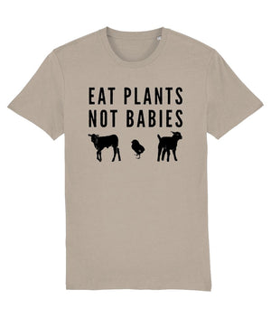 """Eat Plants, Not Babies"" Vegan T-Shirt - 100% Organic Cotton (Unisex) Clothing Vegan Original Desert Dust X-Small"
