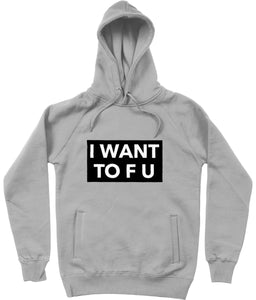 """I Want TO F U"" Vegan Hoodie - 100% Organic Cotton (Unisex) Clothing Vegan Original Melange Grey X-Small"