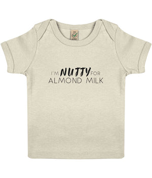 """I'm Nutty For Almond Milk"" Baby Lap Vegan T-Shirt Clothing Vegan Original 12-18 months Ecru"