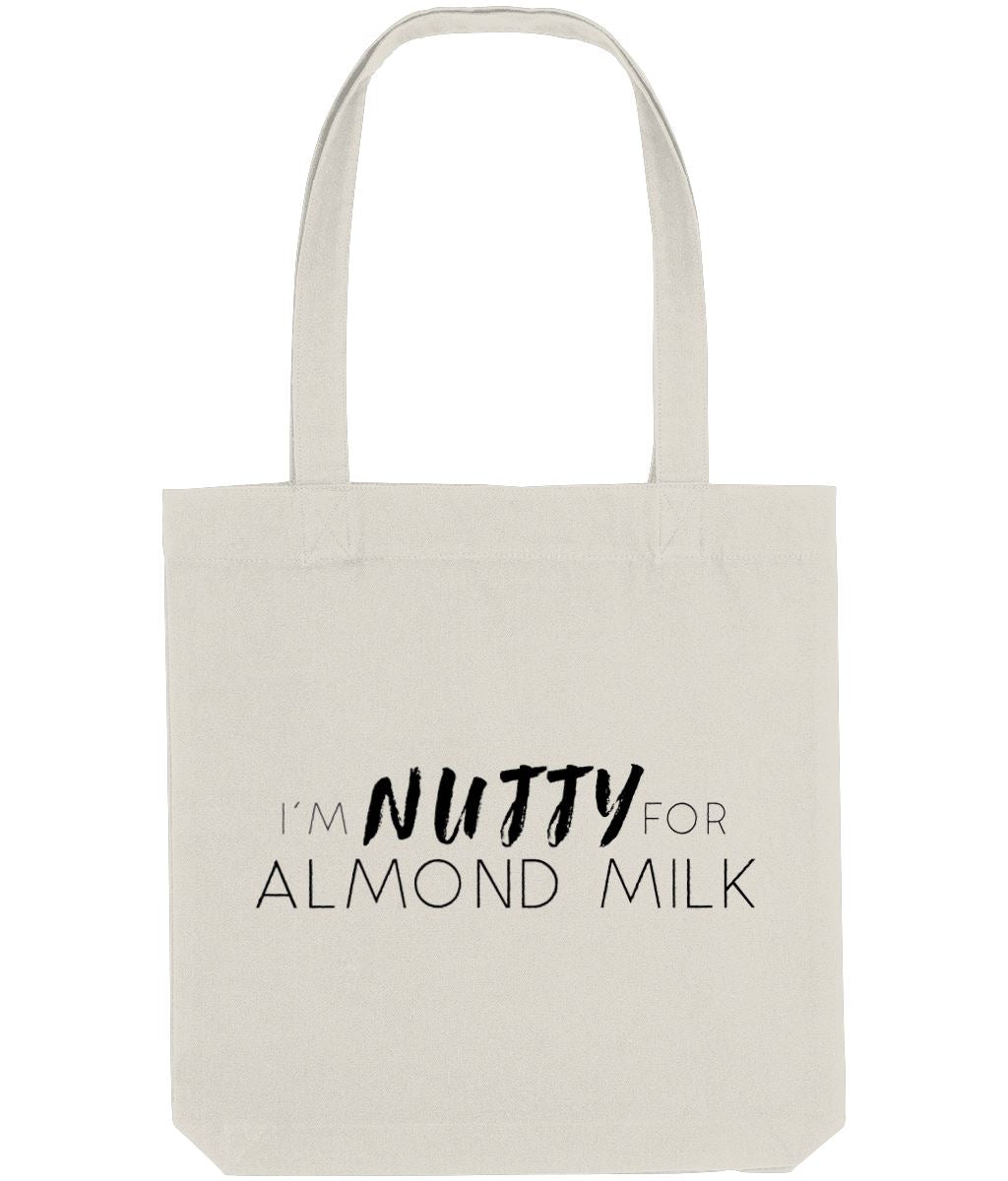"""I'm Nutty For Almond Milk"" Vegan Tote Bag Clothing Vegan Original Natural"