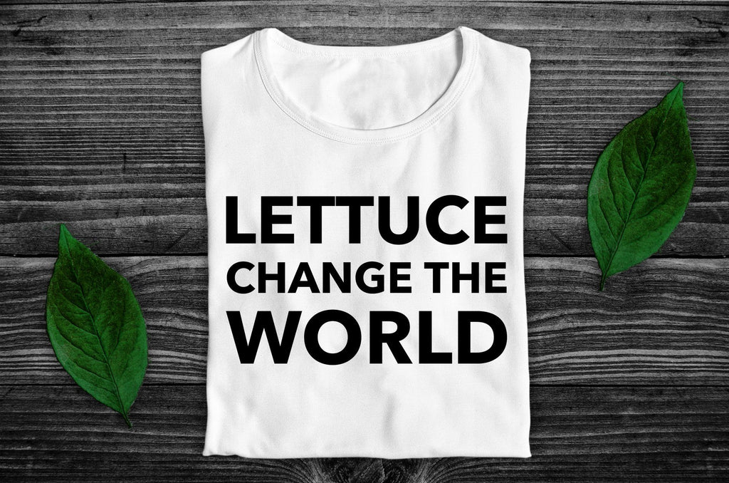 """Lettuce Change the World"" Vegan T-Shirt - 100% Organic Cotton (Unisex) Clothing Vegan Original"