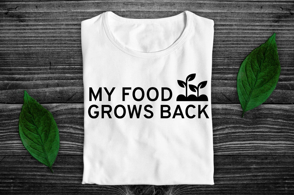 """My Food Grows Back"" Vegan T-Shirt - 100% Organic Cotton (Unisex) Clothing Vegan Original"