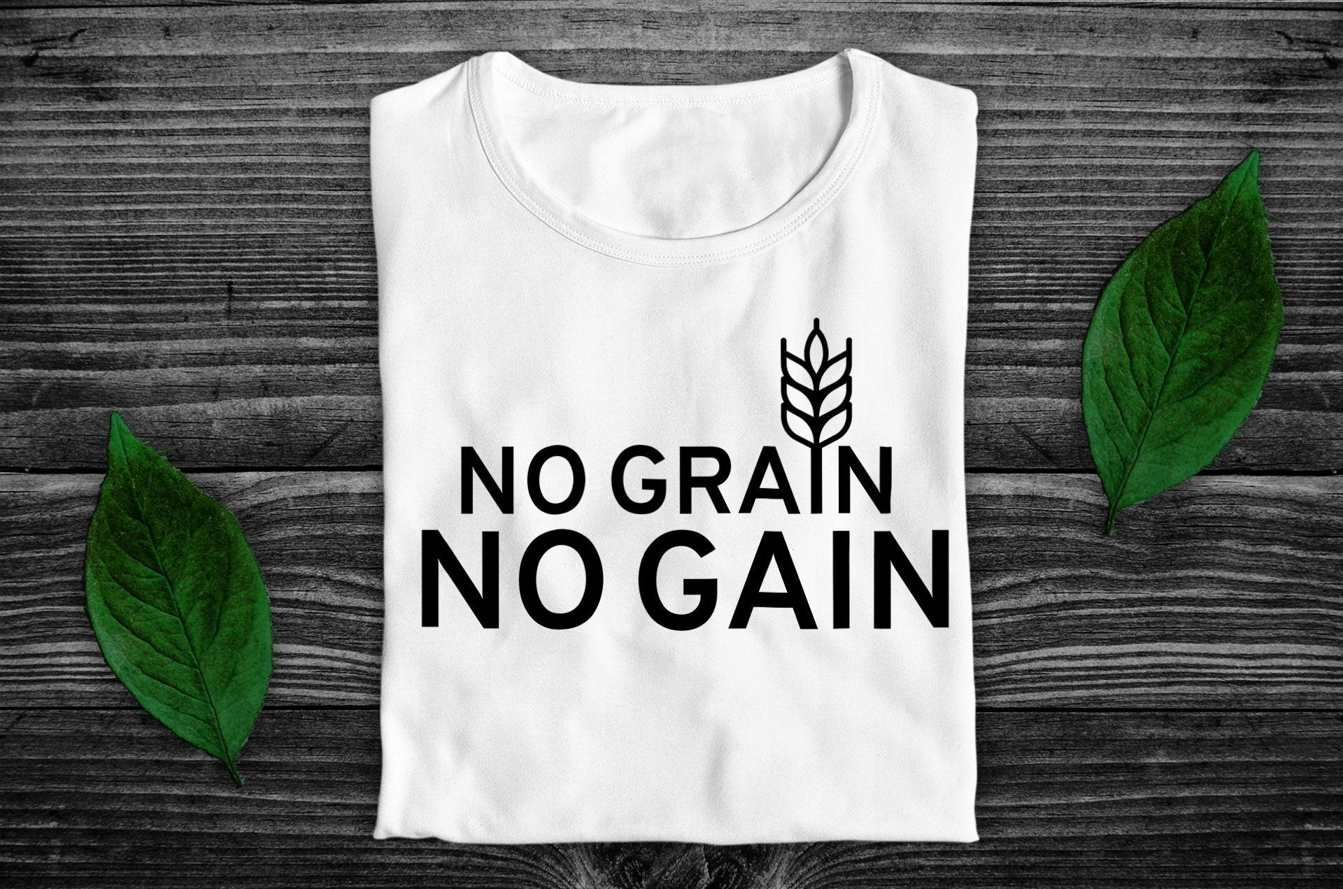 """No Grain, No Gain"" Vegan T-Shirt - 100% Organic Cotton (Unisex) Clothing Vegan Original"