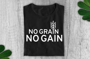 """No Grain, No Gain"" Vegan T-Shirt - 100% Organic Cotton (Unisex) - Dark Clothing Vegan Original"