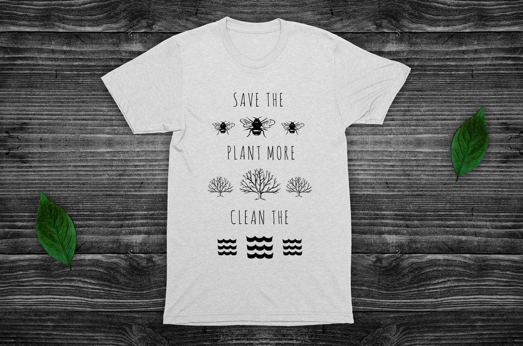 """Save the Bees, Plant More Trees, Clean the Seas"" Vegan T-Shirt (Unisex) Clothing Vegan Original"