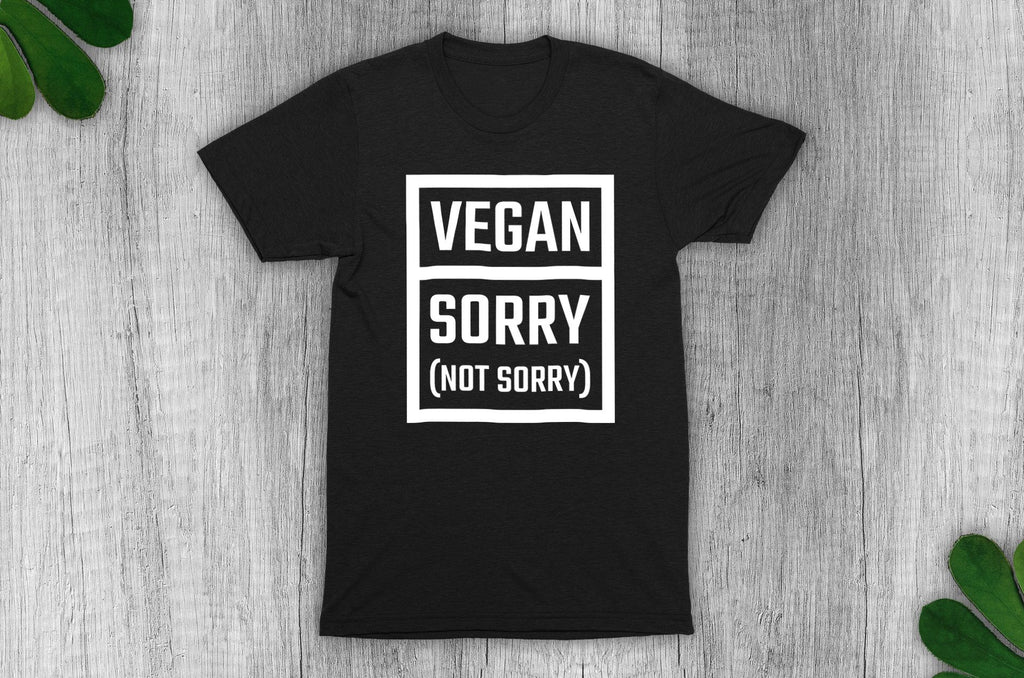 """Vegan: Sorry (Not Sorry)"" T-Shirt - 100% Organic Cotton - Dark (Unisex) Clothing Vegan Original"