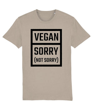 """Vegan: Sorry (Not Sorry)"" T-Shirt - 100% Organic Cotton (Unisex) Clothing Vegan Original Desert Dust X-Small"