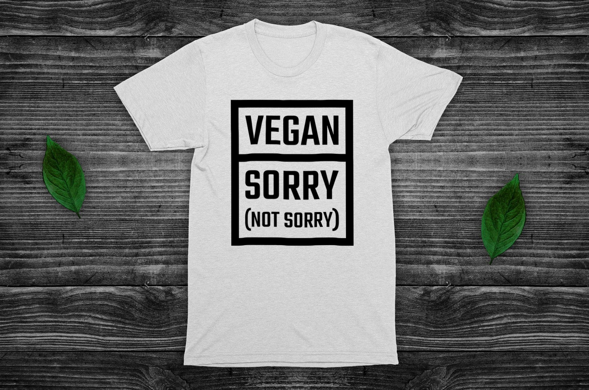 """Vegan: Sorry (Not Sorry)"" T-Shirt - 100% Organic Cotton (Unisex) Clothing Vegan Original"