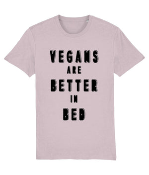 """Vegans Are Better In Bed"" T-Shirt - 100% Organic Cotton (Unisex) Clothing Vegan Original Cotton Pink XX-Small"