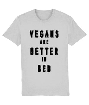 """Vegans Are Better In Bed"" T-Shirt - 100% Organic Cotton (Unisex) Clothing Vegan Original Heather Grey XX-Small"
