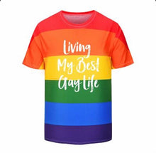 Load image into Gallery viewer, My Best Gay Life Pride Shirt