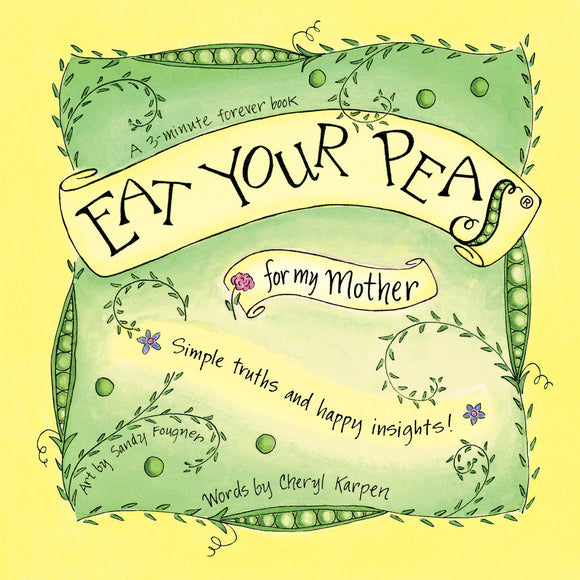 Eat Your Peas for My Mother