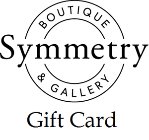 Symmetry Boutique & Gallery Gift Card