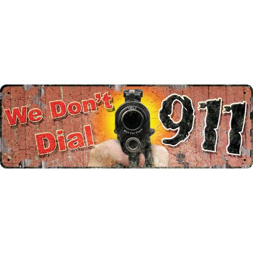 We Don't Dial 911