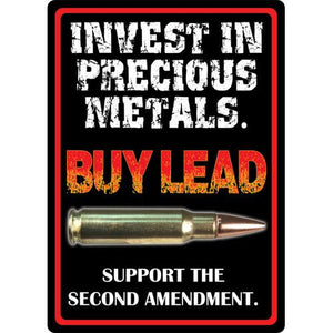 Invest in Precious Metals Sign