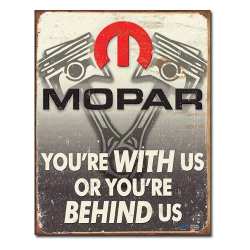 MOPAR  With Us or Behind Us