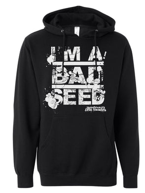 I'm A Bad Seed Pullover