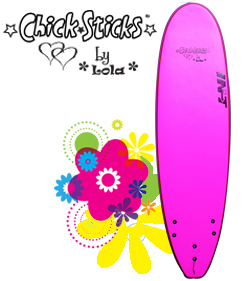 Chick Sticks by Lola Soft Top Surfboard Foamies ~ 7 Shapes 5 Deck Colors