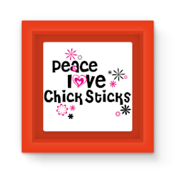 Peace, Love, Chick Sticks Magnet Frame - Blue, Green or Red surfboard brand souvenir oceanside california