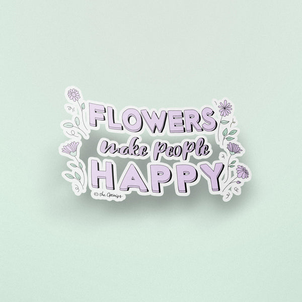 Stickers / Flowers Make People Happy