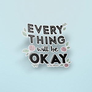 The Optimist Shop - Stickers / Everything Will Be OKAY - Stickers