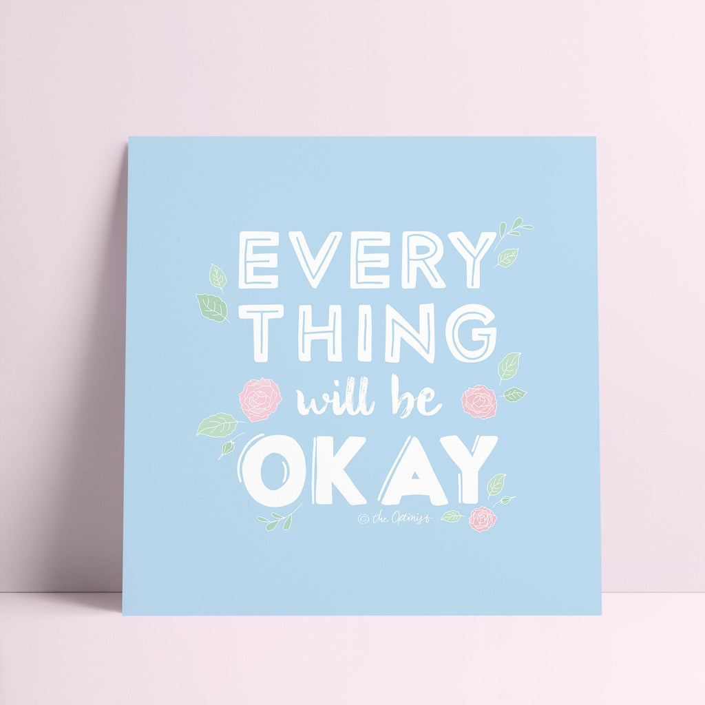 Giclée Art Print / Everything Will Be OK-Art Print-The Optimist