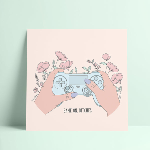 Giclée Art Print / Game On, Bitches