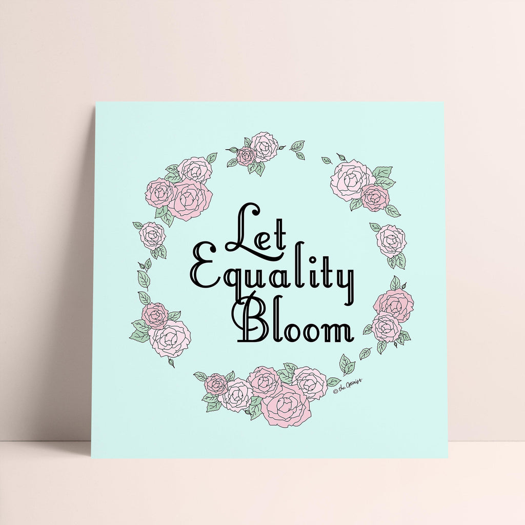Giclée Art Print / Let Equality Bloom-Art Print-The Optimist