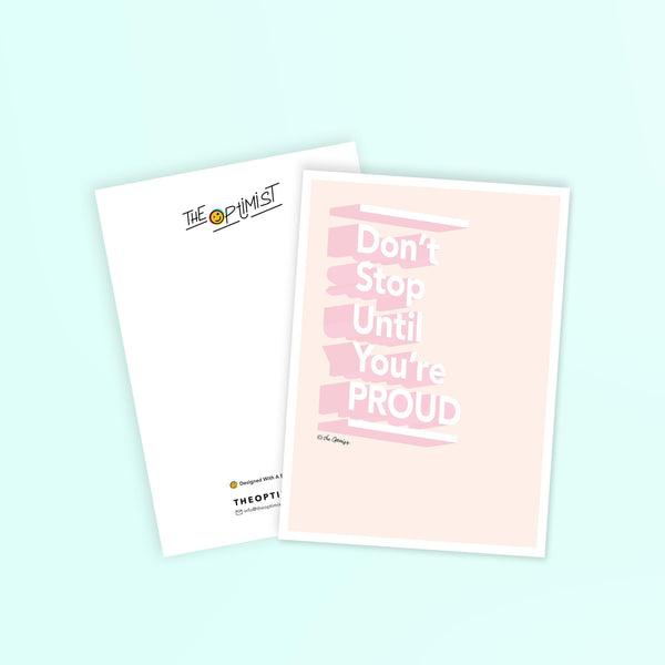 Postcards / Don't Stop Until You're Proud