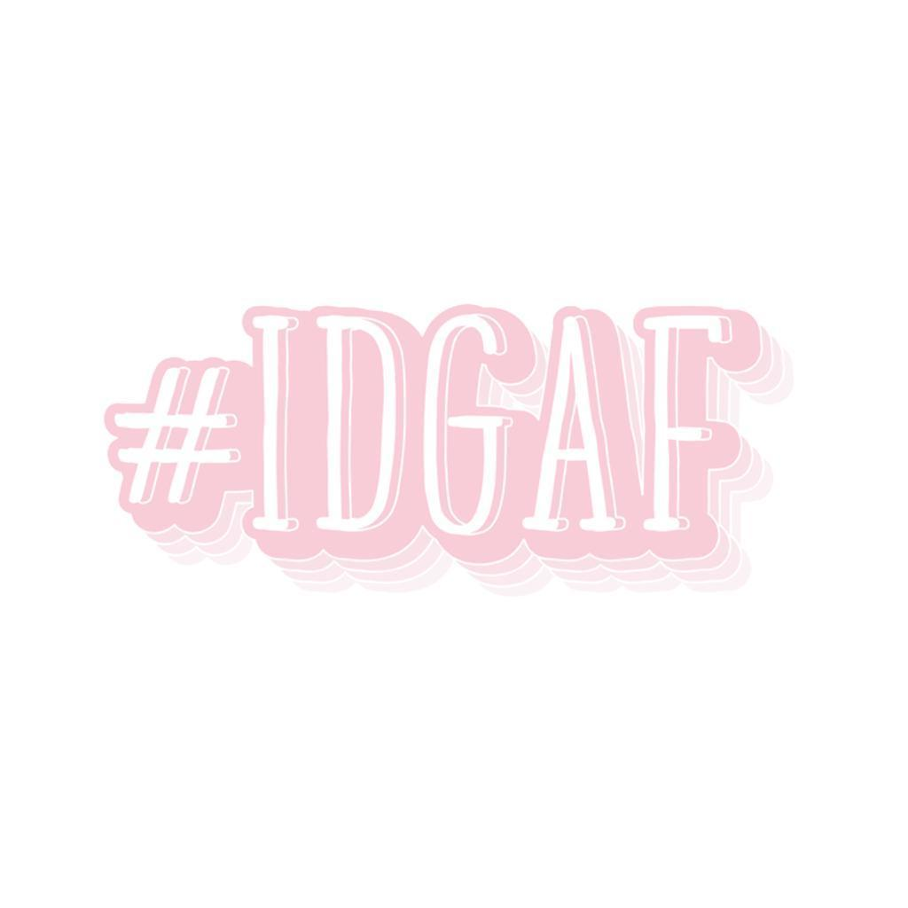 The Optimist Shop - Stickers / #IDGAF - Stickers