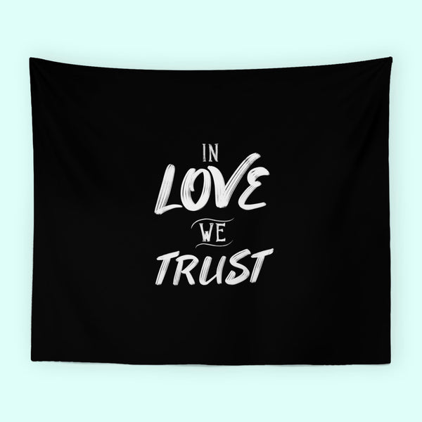 Tapestry / In Love We Trust